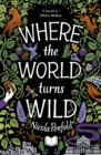Image for Where the world turns wild