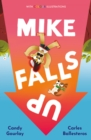 Image for Mike falls up