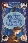 Image for The house of hidden wonders