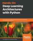 Image for Hands-On Deep Learning Architectures with Python : Create deep neural networks to solve computational problems using TensorFlow and Keras