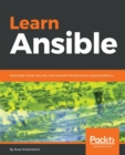 Image for Learn Ansible : Automate cloud, security, and network infrastructure using Ansible 2.x