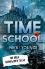 Image for Time school  : we will remember them