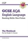 Image for New Grade 9-1 GCSE English Language AQA Reading Skills Workbook: Non-Fiction (includes Answers)