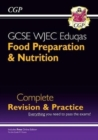 Image for New 9-1 GCSE Food Preparation & Nutrition WJEC Eduqas Complete Revision & Practice (with Online Edn)