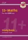 Image for New 11+ CEM Maths Study Book (with Parents' Guide & Online Edition)