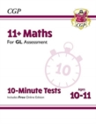 Image for 11+ GL 10-Minute Tests: Maths - Ages 10-11 (with Online Edition)