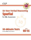 Image for New 11+ GL 10-Minute Tests: Non-Verbal Reasoning Spatial - Ages 10-11 (with Online Edition)