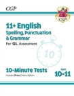 Image for New 11+ GL 10-Minute Tests: English Spelling, Punctuation & Grammar - Ages 10-11 (with Online Ed)