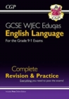Image for New Grade 9-1 GCSE English Language WJEC Eduqas Complete Revision & Practice (with Online Edition)