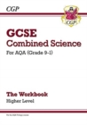 Image for GCSE combined science  : for AQA (grade 9-1)Higher level,: The workbook