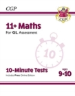 Image for 11+ GL 10-Minute Tests: Maths - Ages 9-10 (with Online Edition)