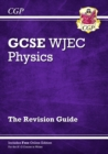 Image for WJEC GCSE physics: Revision guide