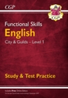 Image for New Functional Skills English: City & Guilds Level 1 - Study & Test Practice (for 2020 & beyond)