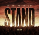 Image for The art and making of The stand