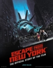 Image for Escape from New York  : the official story of the film