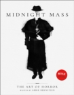 Image for Midnight mass  : the art of horror