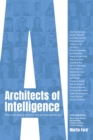 Image for Architects of Intelligence: The Truth About Ai from the People Building It