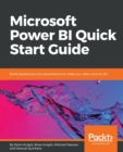 Image for Microsoft Power BI Quick Start Guide : Build dashboards and visualizations to make your data come to life