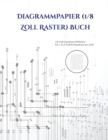 Image for DIAGRAMMPAPIER  1 8 ZOLL RASTER  BUCH: E