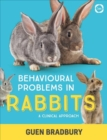 Image for Behavioural problems in rabbits  : a clinical approach