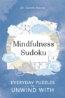 Image for Mindfulness Sudoku : Everyday puzzles to unwind with