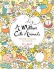 Image for A Million Cute Animals : Adorable Animals to Colour