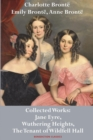 Image for Charlotte Bronte, Emily Bronte and Anne Bronte : Collected Works: Jane Eyre, Wuthering Heights, and The Tenant of Wildfell Hall