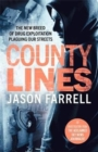 Image for County lines  : the new breed of drug exploitation plaguing our streets
