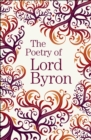Image for The poetry of Lord Byron