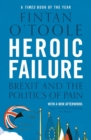 Image for Heroic failure  : Brexit and the politics of pain