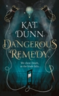 Image for Dangerous remedy