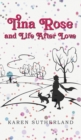 Image for Tina Rose and Life After Love