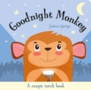 Image for Goodnight monkey  : a magic torch book