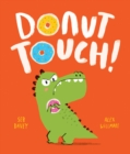 Image for Donut touch!