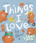 Image for Things I love by Bear