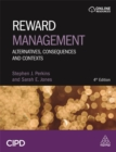 Image for Reward management  : alternatives, consequences and contexts