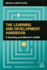 Image for The learning and development handbook  : a learning practitioner's toolkit