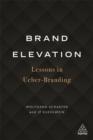 Image for Brand elevation  : lessons in Ueber-Branding