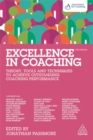 Image for Excellence in coaching  : theory, tools and techniques to achieve outstanding coaching