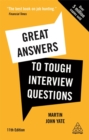 Image for Great Answers to Tough Interview Questions : Your Comprehensive Job Search Guide with over 200 Practice Interview Questions