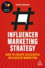 Image for Influencer marketing strategy  : how to create successful influencer marketing