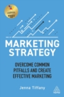 Image for Marketing strategy  : overcome common pitfalls and create effective marketing