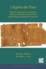 Image for L'egitto dei flavi  : sintesi e prospettive d'indagine alla luce della documentazione papirologica ed epigrafica egiziana