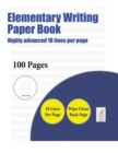 Image for Elementary Writing Paper Book (Highly Advanced 18 Lines Per Page) : A Handwriting and Cursive Writing Book with 100 Pages of Extra Large 8.5 by 11.0 Inch Writing Practise Pages. This Book Has Guidelin