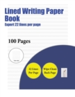 Image for Lined Writing Paper Book (Expert 22 Lines Per Page) : A Handwriting and Cursive Writing Book with 100 Pages of Extra Large 8.5 by 11.0 Inch Writing Practise Pages. This Book Has Guidelines for Practis