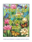 Image for Stain Glass Window Coloring Activity Sheets : Advanced Coloring (Colouring) Books for Adults with 50 Coloring Pages: Stain Glass Window Coloring Book (Adult Colouring (Coloring) Books)