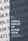 Image for Financial Modeling for Decision Making : Using MS-Excel in Accounting and Finance