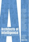 Image for Architects of Intelligence : The truth about AI from the people building it