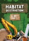 Image for Habitat destruction