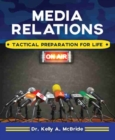 Image for Media Relations : Tactical Preparation for Life